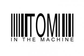 Tom in the Machine